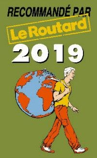 Nos chambres d'hôtes en Isère Au Vieux Four à Pain sont recommandées par le Guide du Routard 2019